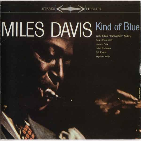 Kind Of Blue / Miles Davis