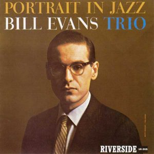 Portrait In Jazz / Bill Evans